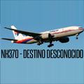 MH370 Destino desconocido