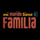 Mi Marido Tiene Familia